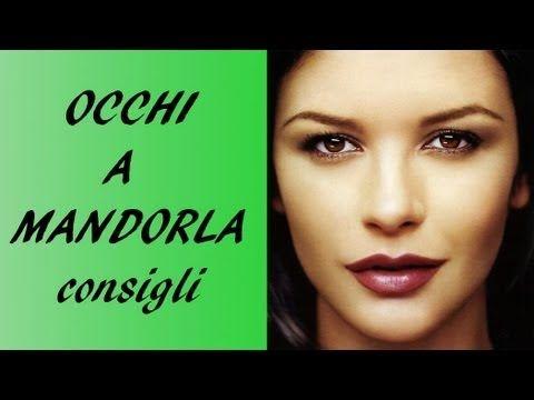 ♀ Occhi a Mandorla ♀ - YouTube