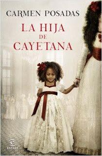 Carmen en su tinta: Reseña: La hija de Cayetana de Carmen Posadas (Esp...