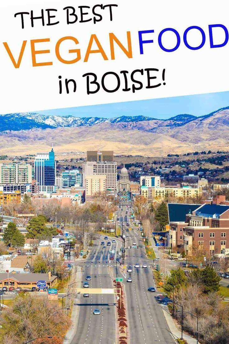 Boise Vegan Restaurants Best Places To Eat Vegan Family Travels In 2020 Vegan Restaurants Boise Vegan Restaurant Options