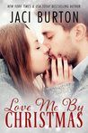 JB's Book Obsession : ARC - Love Me By Christmas by Jaci Burton