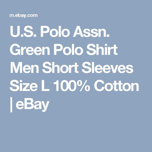 U.S. Polo Assn. Green Polo Shirt Men Short Sleeves Size L 100% Cotton   | eBay