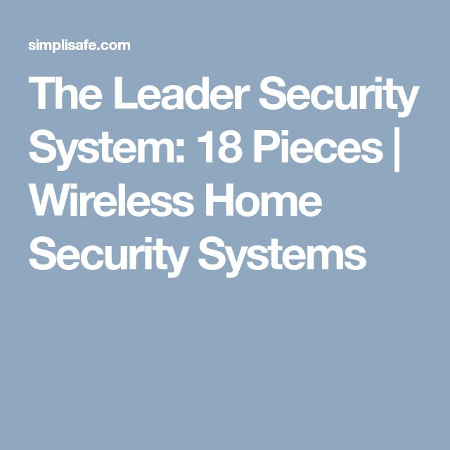 The Leader Security System: 18 Pieces | Wireless Home Security Systems