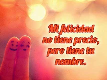 63 Best Citas De Felicidad Images On Pinterest Happiness Other