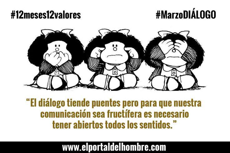 #12meses12valores #MarzoDIÁLOGO