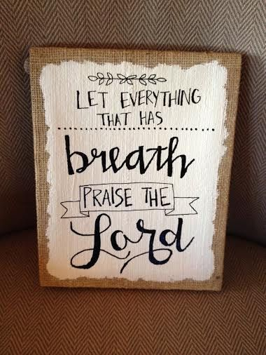Praise The Lord burlap canvas - paint background before painting words