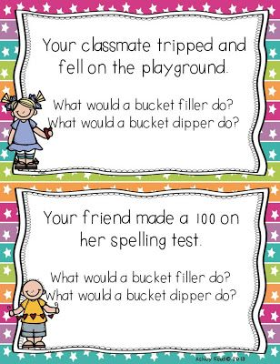 I kind of like this idea. Different scenarios could be used to lead a good class conversation. Bucket filler follow ups