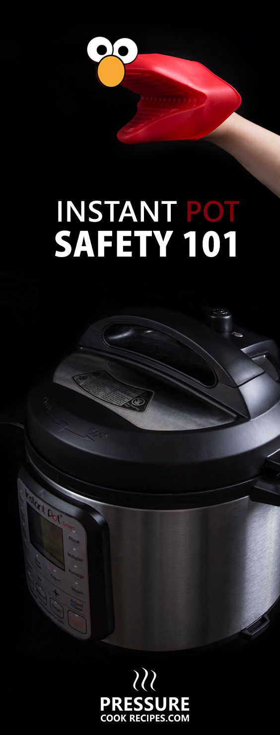 Instant Pot Pressure Cooker Safety Tips