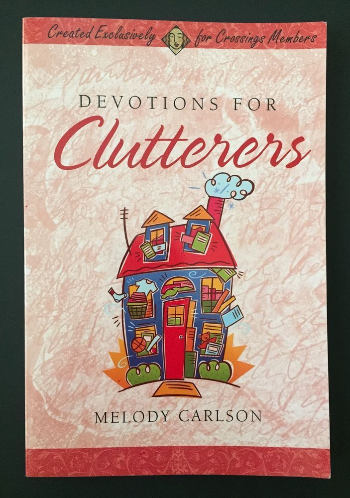 Devotions For Clutterers Book Melody Carlson Christian Devotional Hoarders PB