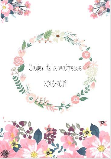 Je vous présente mon nouveau cahier de la maîtresse pour l'année 2018-2019. Je suis en zone B mais un calendrier est à disposition pour toutes les zones. Dans ce cahier vous pouvez retrouver...
