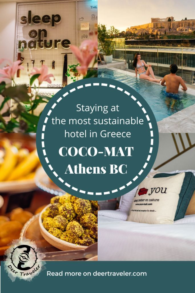 Staying At The Sustainable Coco Mat Athens Bc Greece Deer Traveler Greece Hotels Greece Travel Guide Greece Travel