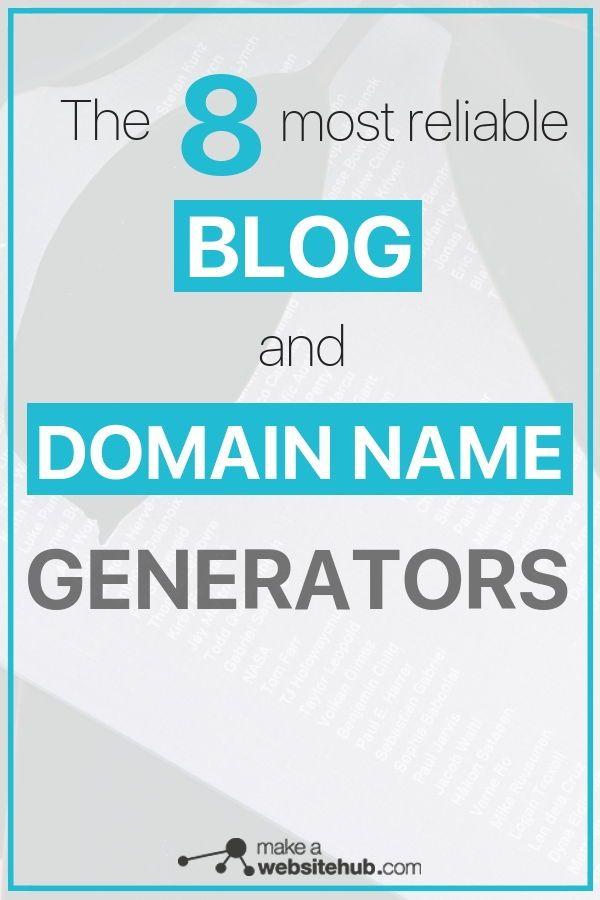 13 Best Blog Name Generators In 2020 Make A Website Hub