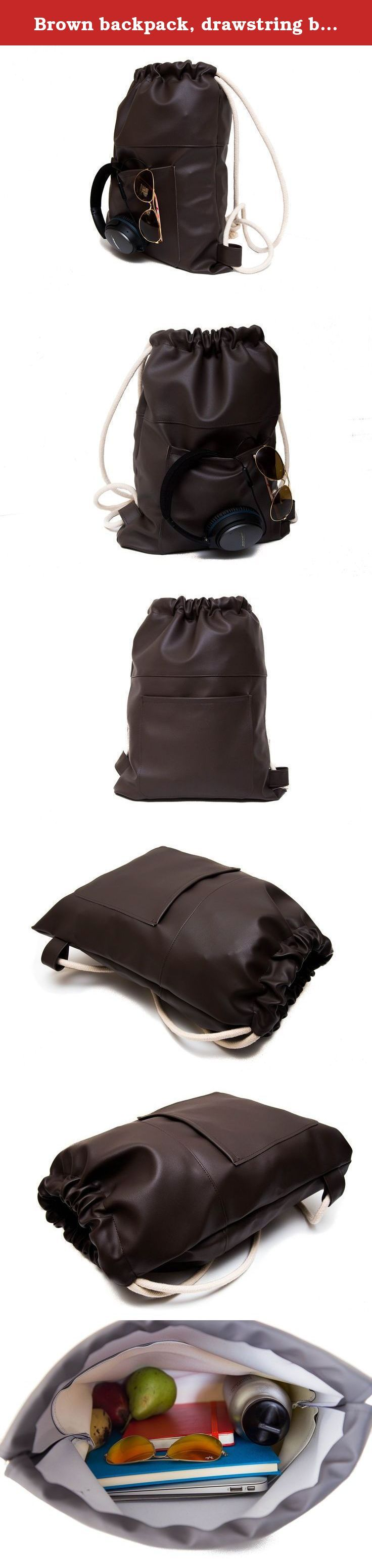 """Brown backpack, drawstring bag, Sport bags, sack bag, Rucksack Backpack, hipsters bags, lunch bag, men backpack, leatherette. The bag is crafted from top Italian fabrics and features thick & soft cotton rope as the drawstring closure. The bag is big enough so it can contain up to 15"""" laptop on top on other things, so it is great for either school, gym, daily life, or even late night events. Dimensions: Width: 35 cm / 13.5 Inch Height: 46 cm / 18 Inch Each bag has an external pocket for a..."""