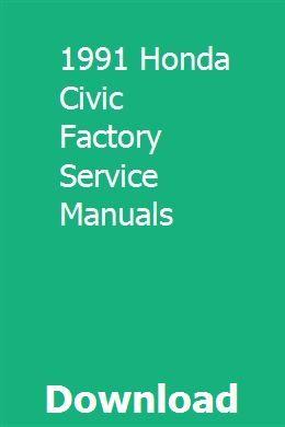 1991 Honda Civic Factory Service Manuals pdf download