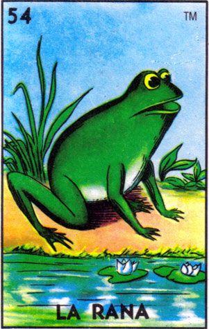 "54 La Rana (The Frog) ""Al ver a la verde rana, qué brinco pegó tu hermana."""