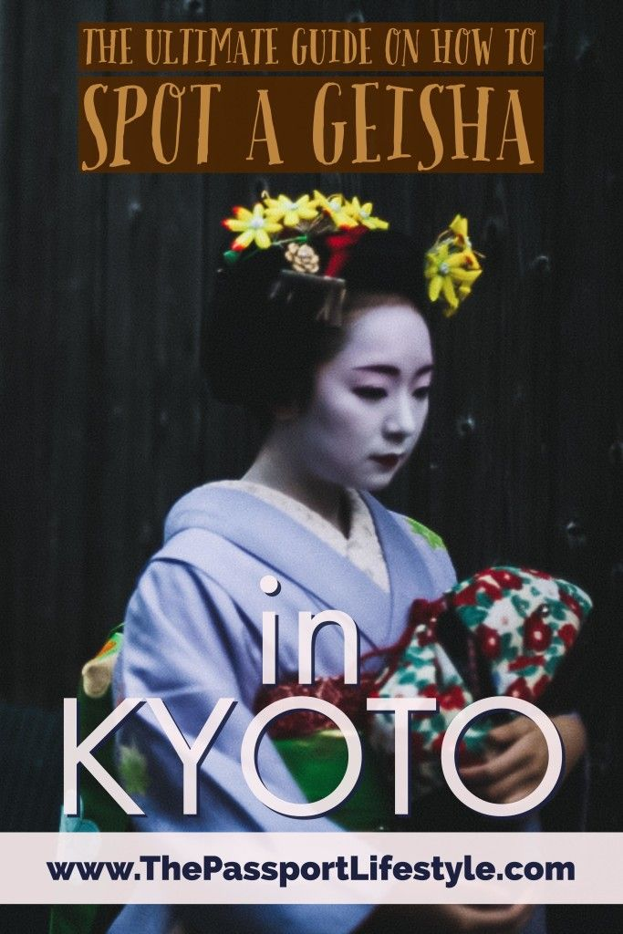 The ultimate guide to spotting a geisha in Kyoto. A must-see bucket list thing to do in Japan! Read more for travel tips from Tokyo, Kyoto, and more, www.thepassportlifestyle.com/geisha-hunting-in-kyoto