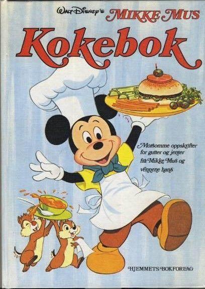 """""""Mikke Mus kokebok"""" av Walt Disney"""