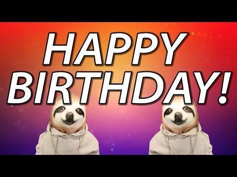 HAPPY BIRTHDAY SONG! - SLOTH HAPPY BIRTHDAY RAP