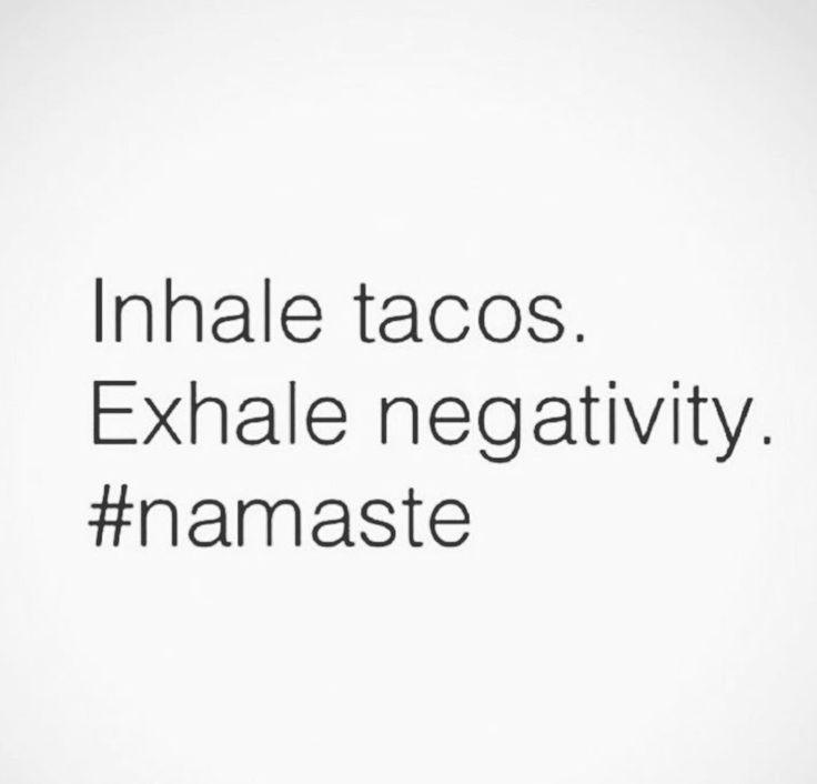 Tacos! Lol                                                       …