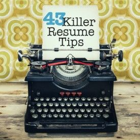 43 #resume tips that will get you hired.  #jobsearch #career  *Use new verbs from Yale Undergrad List