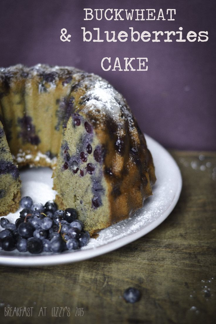 Cake di grano saraceno ai mirtilli [buckwheat & blueberries cake]