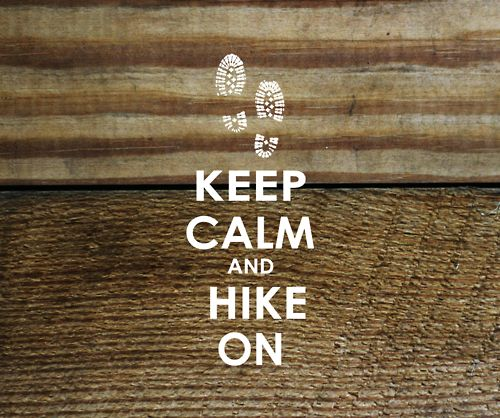 yes please!Life Motto, Outdoor Activities, Adventure, Stay Calm, Camps, Keepcalm, Keep Calm, Dont Lead Me On Quotes, Hiking