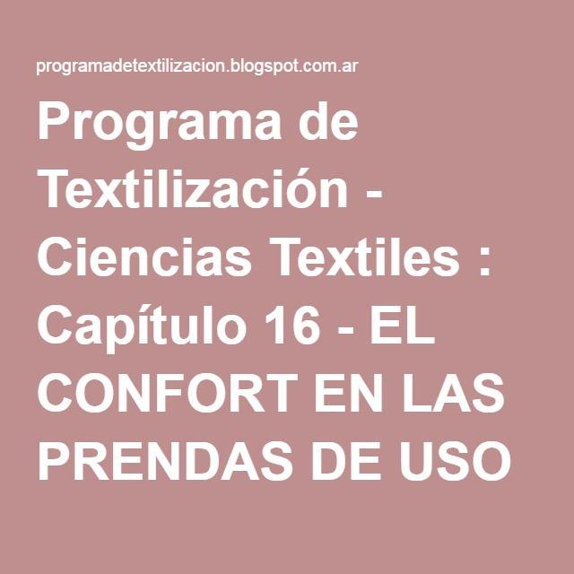 Programa de Textilización - Ciencias Textiles : Capítulo 16 - EL CONFORT EN LAS PRENDAS DE USO MILITAR