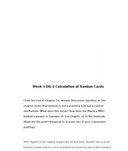 BUS307   BUS 307  Week 5 DQ 2 Calculation of Kanban Cards --> http://www.scribd.com/doc/155155538/bus307-bus-307-week-5-dq-2-calculation-of-kanban-cards