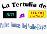 """Radio Siglo XXI: Horario de La Tertulia Juves de 8:00 a 10:00 PMHorario de La Tertulia Juves de 8:00 a 10:00 PM HORARIO DE VERANO:   El programa """"La Tertulia con el Padre Tomáa del Valle-Reyes"""" se transmite todos los Jueves de 8:00 a -10 PM  Hora local de desde New York . Busca el horario local en tu País y puedes escucharlo por Internet conectándote a www.wapat930am.com"""