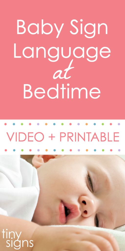 Teach your baby sign language at bedtime tonight with this free video + printable guide. Learn how to sign BED, SLEEP, BATH, BRUSH TEETH, MOON, STARS + more!