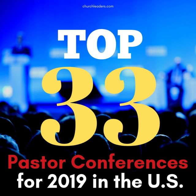 Top 34 Pastor Conferences for 2019 in the U S