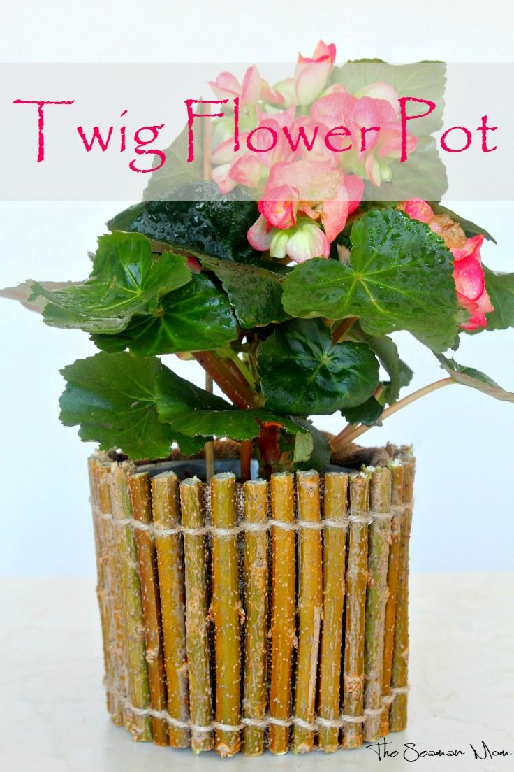 Rustic Flower Pot Affordable And Easy Made With Twigs And Twine Flower Pots Mason Jar Decorations Mason Jar Diy