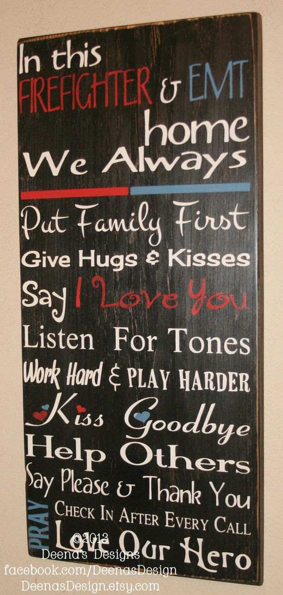 Firefighter/EMS House Rules Sign by DeenasDesign - https://www.etsy.com/shop/DeenasDesign - $60.00