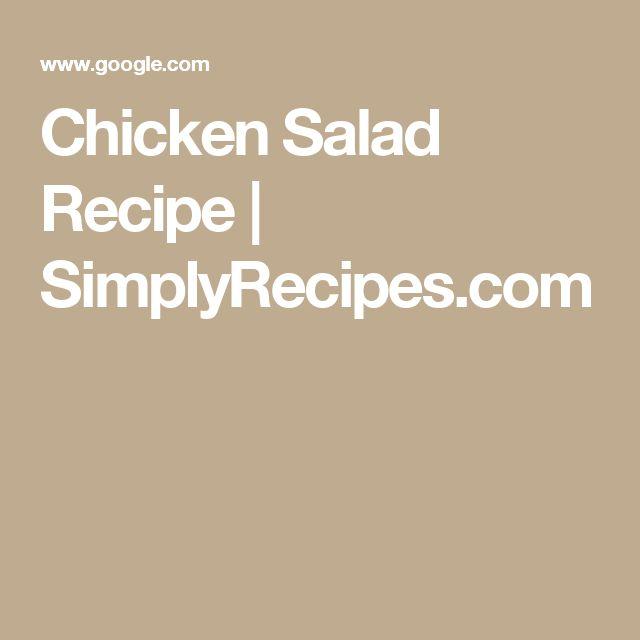 Chicken Salad Recipe   SimplyRecipes.com