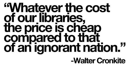 quote by Walter Cronkite...very true