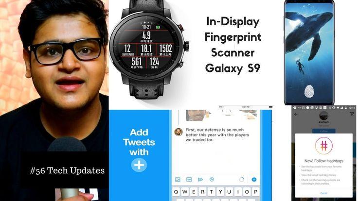LG V30 India, Galaxy S9, In-Display Fingerprint Scanner, Twitter, Instag...