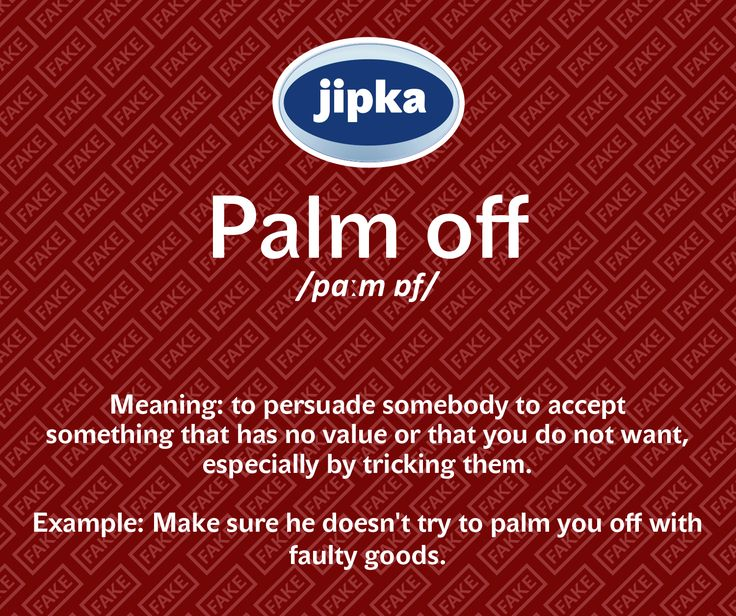 Palm off