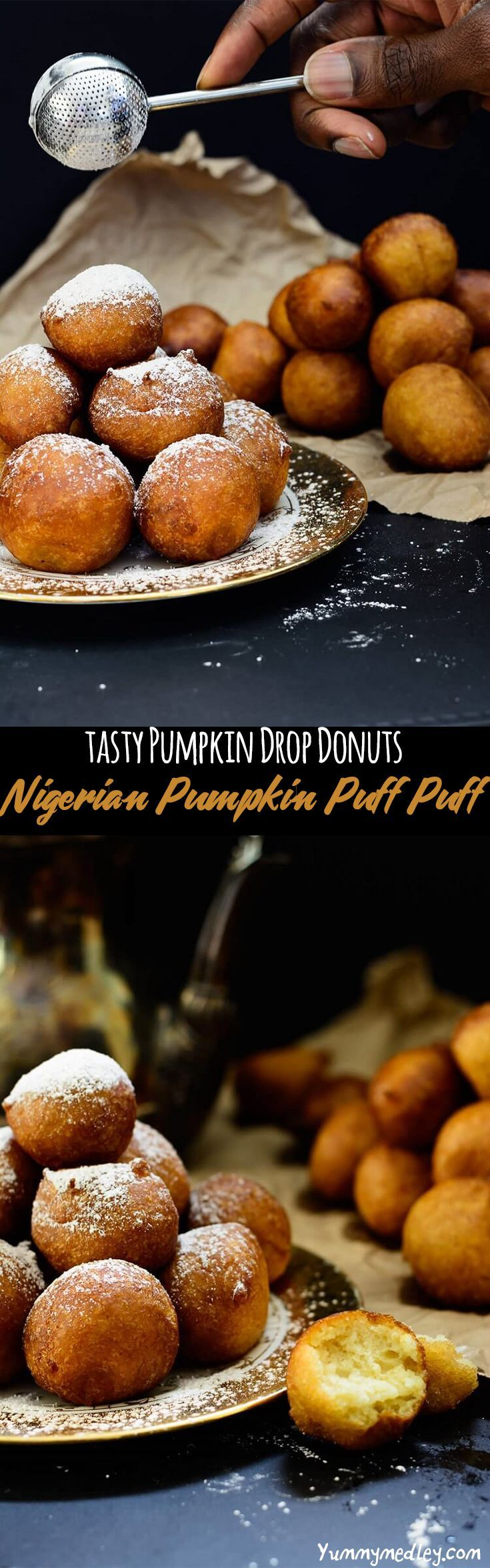 If you think you love puff puff or even donuts, get ready for a huge upgrade with these tasty and addictive pumpkin drop donuts /puff puffs!