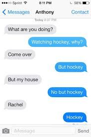 I've had almost this exact conversation before! I shouldn't have to explain myself when the hockey game is on!