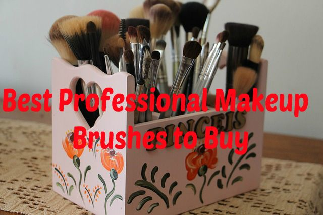 Best Professional #Makeup #Brushes to Buy
