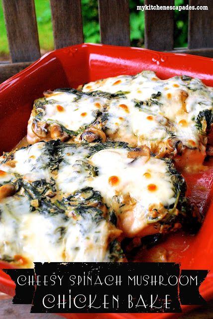 My Kitchen Escapades: Cheesy Spinach & Mushroom Chicken Bake