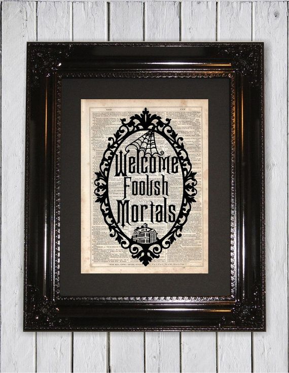 Haunted Mansion Welcome Foolish Mortals by MySilhouetteShoppe