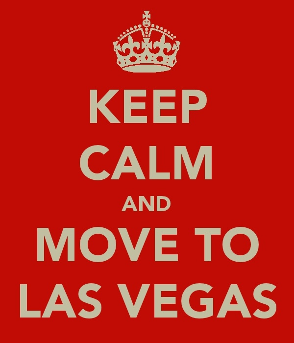 Keep Calm And Move To Las Vegas
