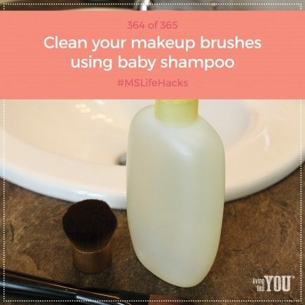 Baby shampoo is much less expensive than makeup brush cleaner, but leaves your brushes squeaky clean. #MSLifeHacks