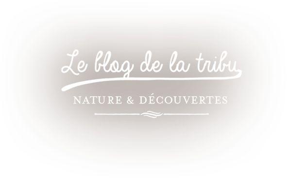 Bienvenue sur La Tribu de Nature et Découvertes