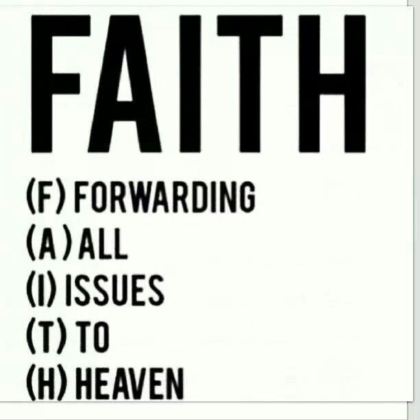 Have Faith in the Almighty God.
