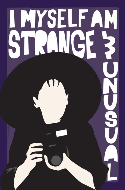 I myself am strange and unusual.  Lydia Deetz poses with her big hat and camera.   Quote from Beetlejuice by Tim Burton. http://society6.com/MikeOncley/Strange-and-Unusual-gRJ_Print