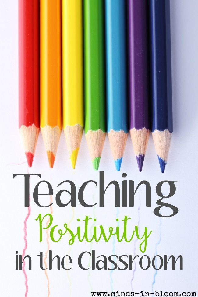 Teaching Positivity in the Classroom - great tips to get your year started off right!