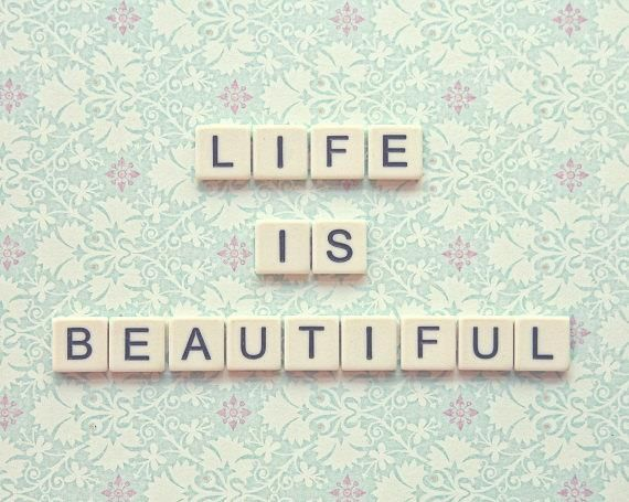 Life is Beautiful #quote w/ scrabbel tiles