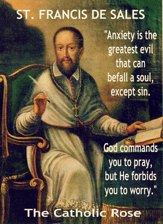 """As St. Padre Pio says, """"Pray, hope, and don't worry."""""""