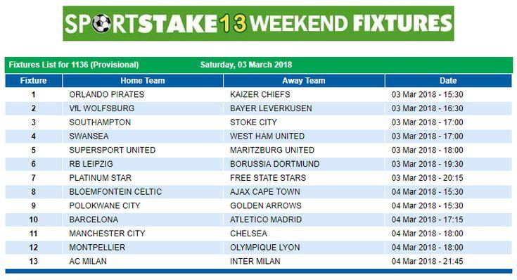 #SportStake13 Weekend Fixtures - 03 March 2018  https://www.playcasino.co.za/sportstake-weekend-fixtures.html